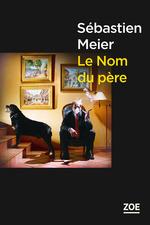 Le Nom du père  - Sébastien MEIER