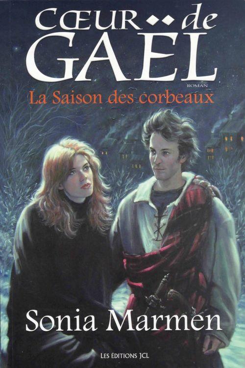 Coeur de Gaël t 02 ; la saison des corbeaux