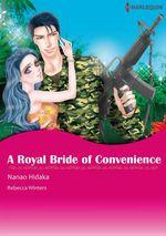 Vente Livre Numérique : Harlequin Comics: A Royal Bride of Convenience  - Nanao Hidaka - Rebecca Winters