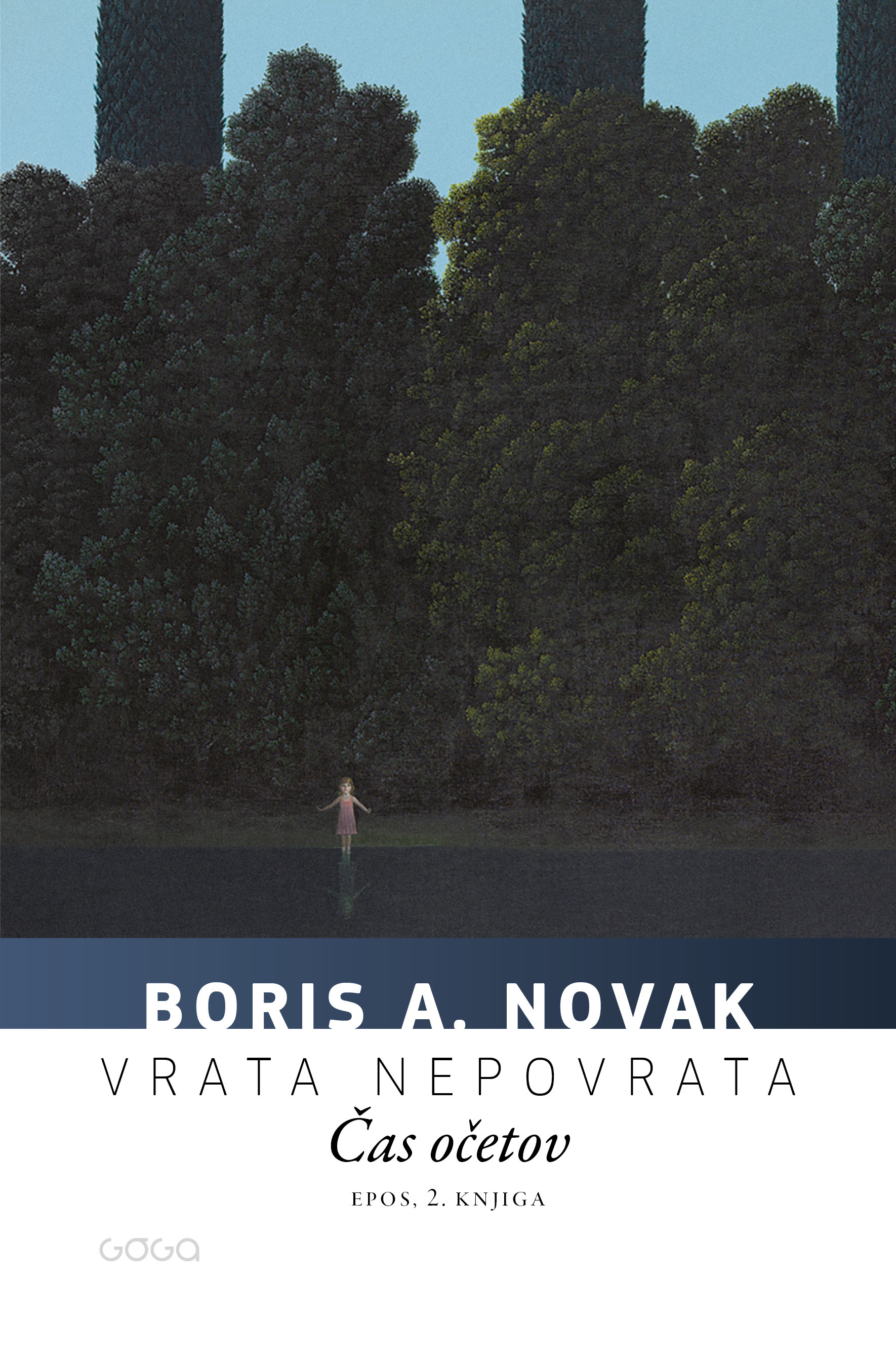 Vrata nepovrata, 2. knjiga: Cas ocetov