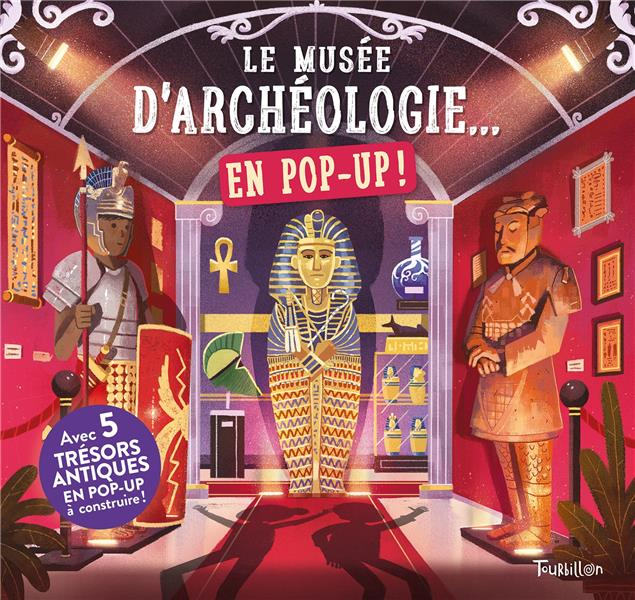 Le musée d'archéologie... en pop-up !