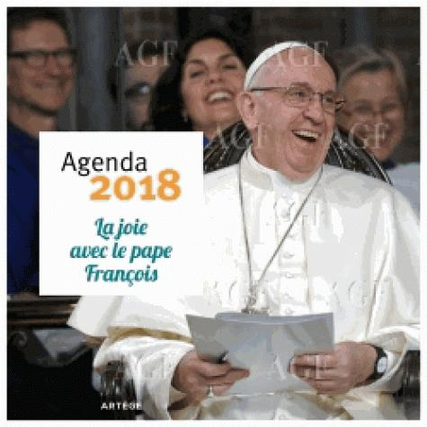 Agenda ; la joie avec le Pape François (édition 2018)