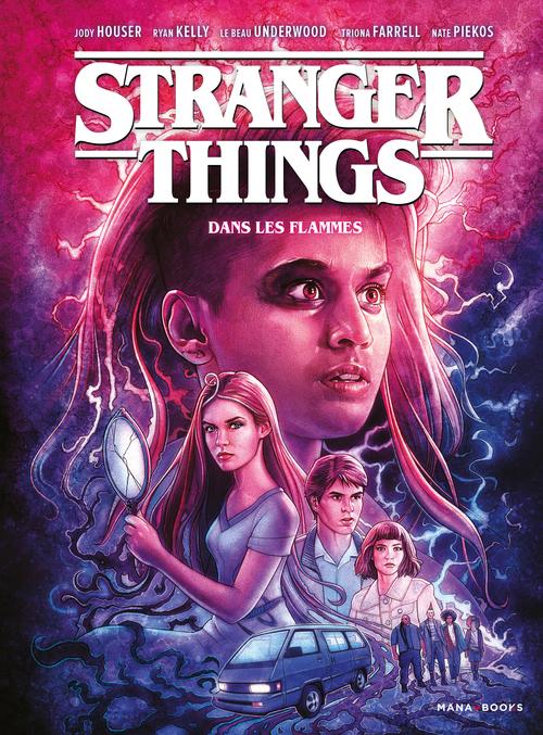 Stranger Things T.3 ; dans les flammes