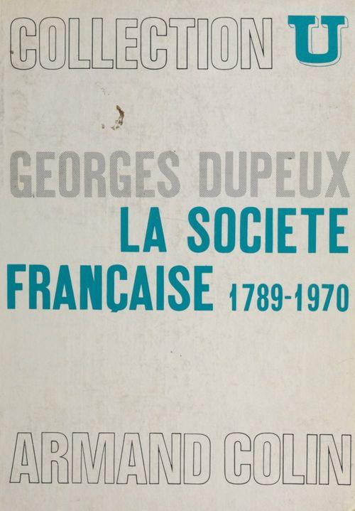 La société française, 1789-1970