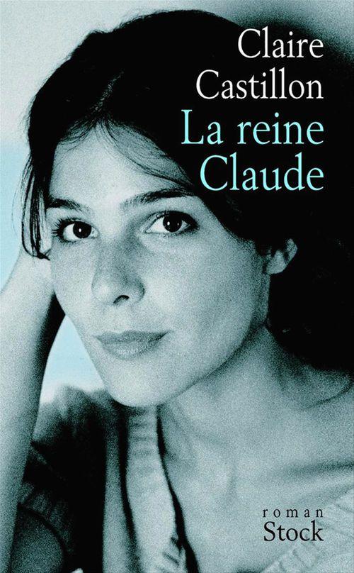 La reine Claude