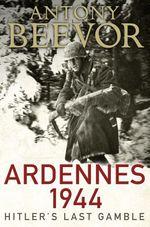 Vente EBooks : Ardennes 1944  - Antony Beevor
