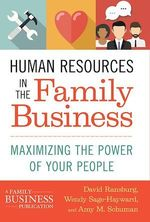 Human Resources in the Family Business  - Wendy Sage-Hayward - David Ransburg - Amy M. Schuman