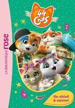 Vente EBooks : 44 Chats 01 - Un chiot à sauver  - Rainbow