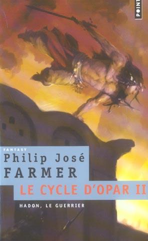 Le cycle d'Opar t.2 ; Hadon, le guerrier