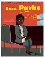 Vente EBooks : Rosa Parks et la lutte pour l'égalité  - Christine Palluy