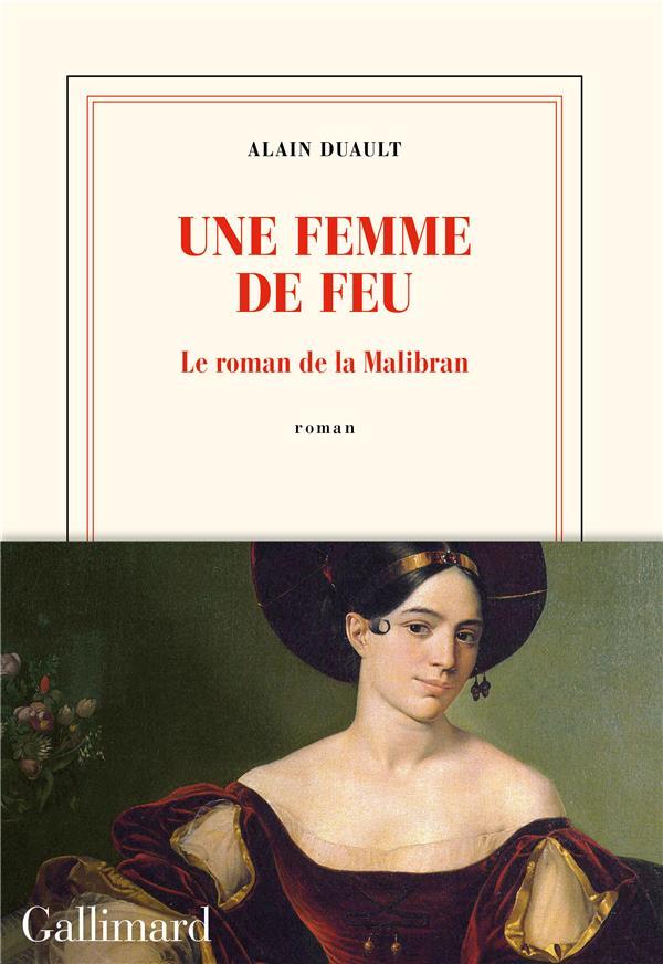Une femme de feu : le roman de la Malibran