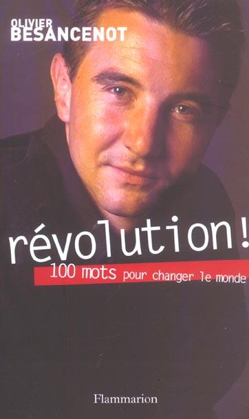 Revolution! - cent mots pour changer le monde