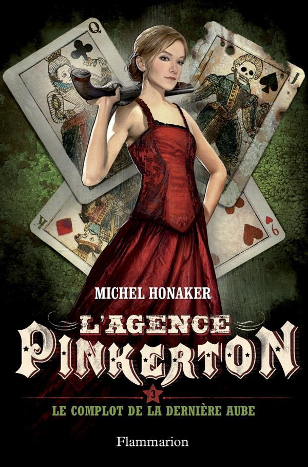 L'agence Pinkerton T.3 ; le complot de la dernière aube