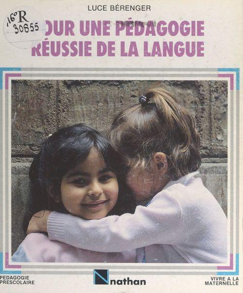 Pour une pédagogie réussie de la langue