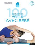 Vente EBooks : 100 postures de yoga avec mon bébé  - Sophie Dumoutet