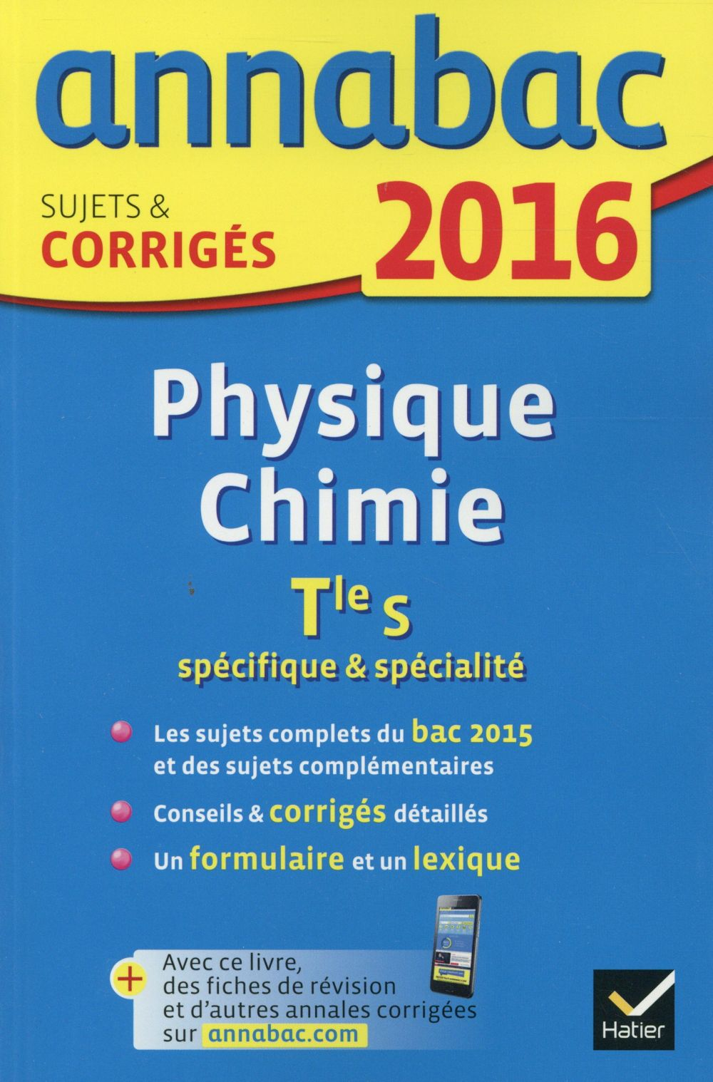Annabac; Physique-Chimie ; Terminale S (Edition 2016)