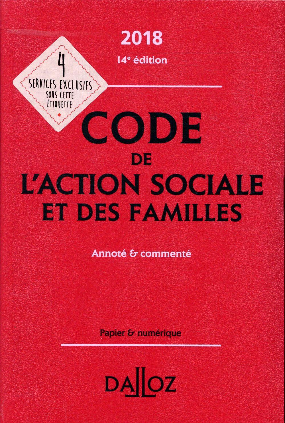 Code de l'action sociale et des familles annoté et commenté (édition 2018)