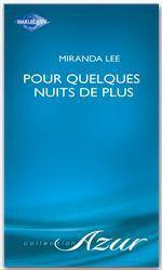 Vente Livre Numérique : Pour quelques nuits de plus (Harlequin Azur)  - Miranda Lee