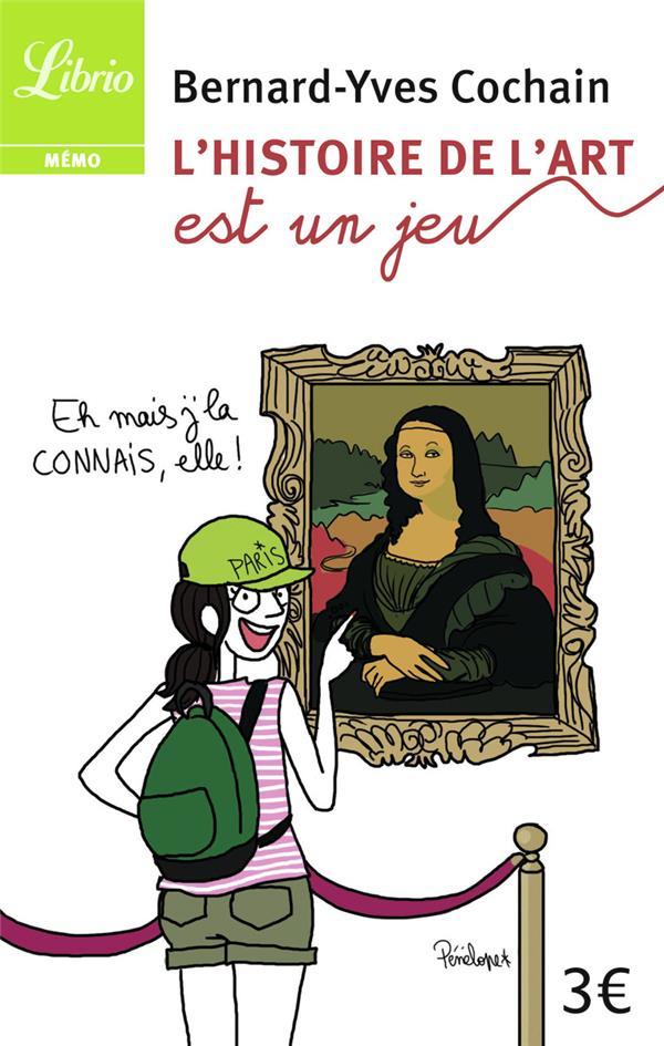 L'Histoire De L'Art Est Un Jeu ; Petite Galerie D'Art Occidental En 50 Jeux Et Questions