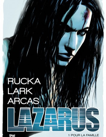 Lazarus T.1 ; pour la famille