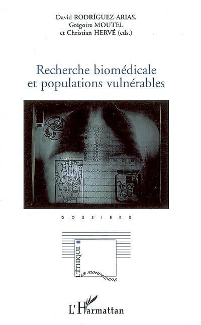 Recherche biomédicale et populations vulnérables  - David Rodriguez-Arias  - Collectif  - Christian Hervé  - Grégoire Moutel