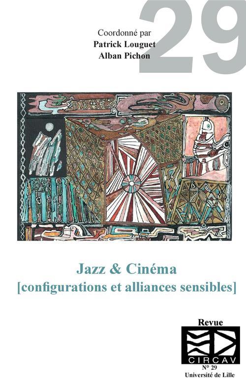 Jazz & Cinéma (configurations et alliances sensibles)