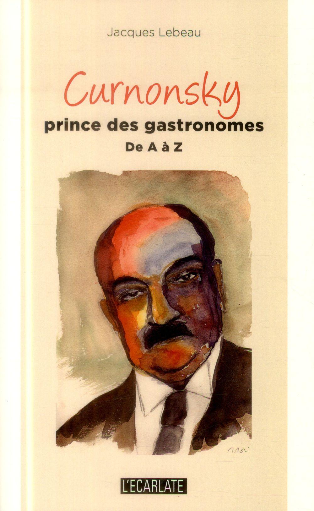 Curnonsky, prince des gastronomes de A à Z