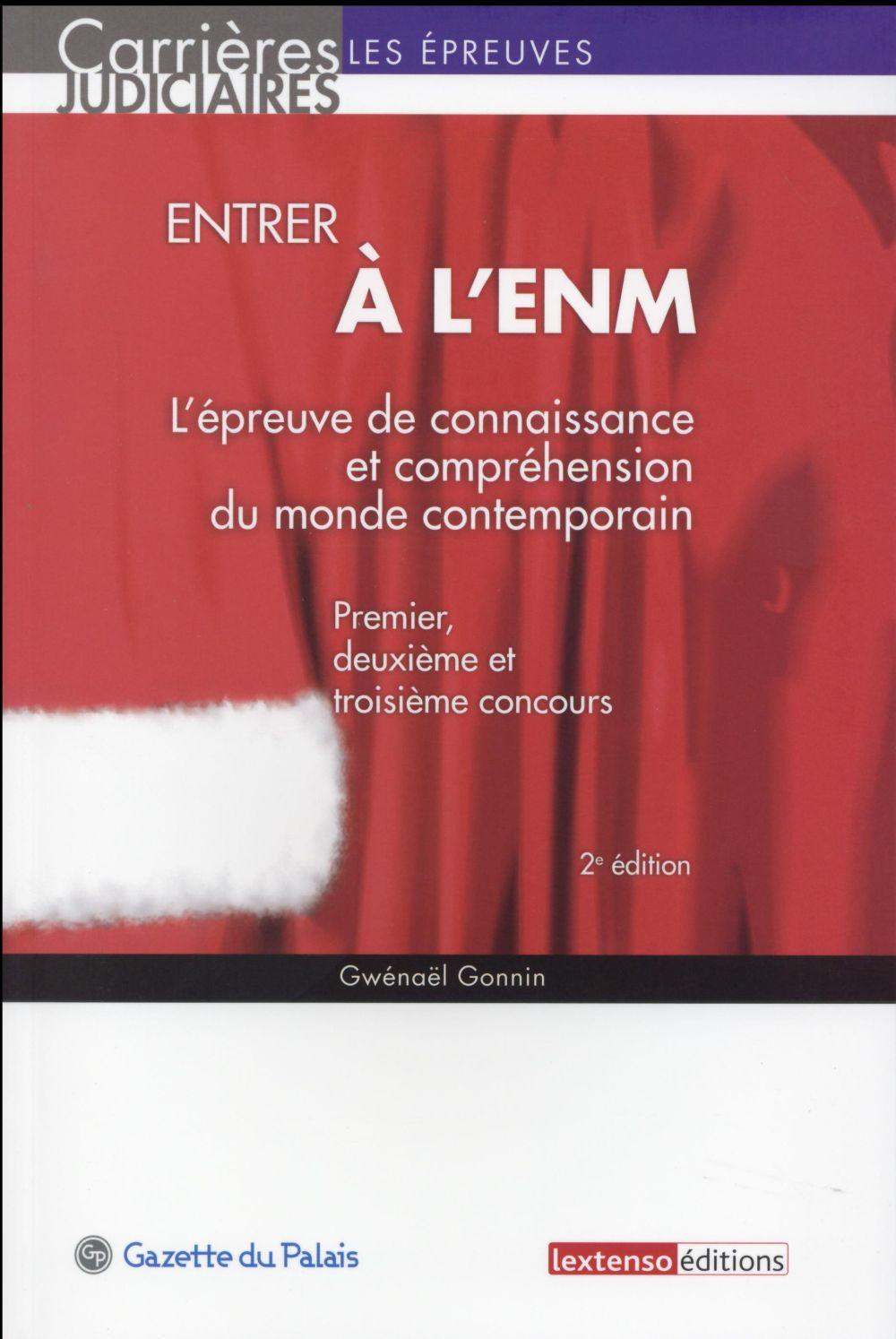 Entrer à l'ENM ; l'épreuve de connaissance et compréhension du monde contemporain (2e édition)