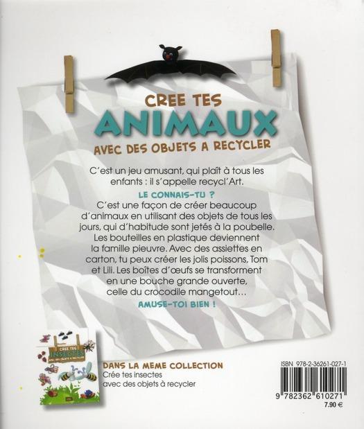 Crée tes animaux avec des objets à recycler
