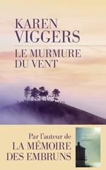 Le Murmure du vent  - Karen Viggers - Karen VIGGERS