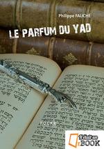 Le parfum du yad