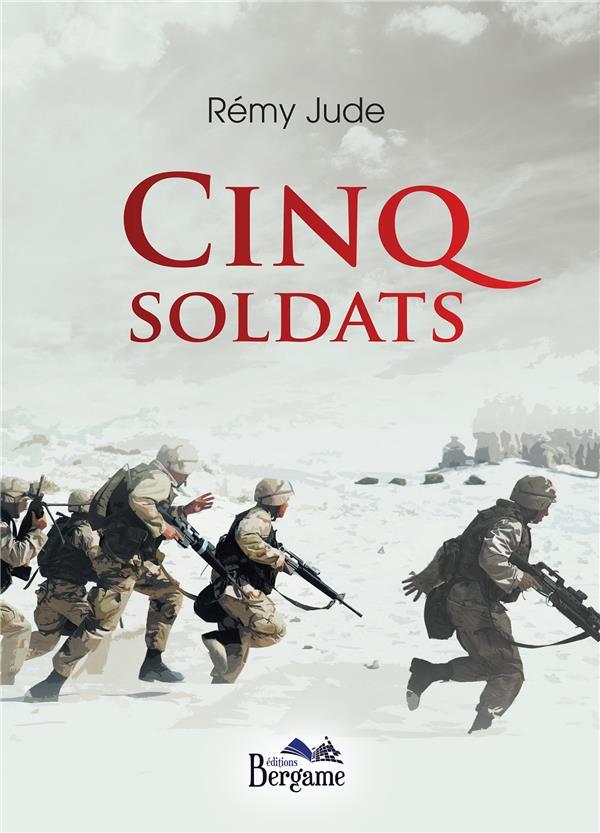 Cinq soldats