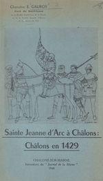 Sainte Jeanne d'Arc à Châlons : Châlons en 1429
