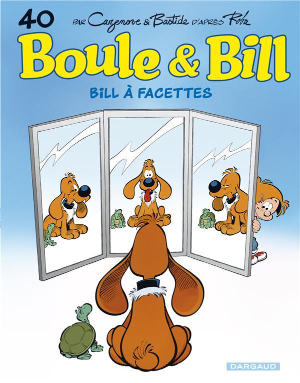 BOULE et BILL T.40  -  BILL A FACETTES CAZENOVE, CHRISTOPHE