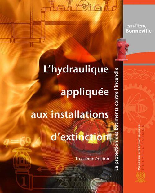 L'hydraulique appliquée aux installations d'extinction la protection des bâtiments contre l'incendie