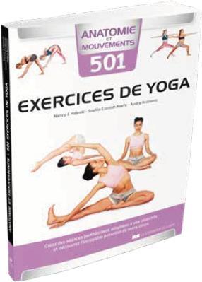 Anatomie et mouvements ; 501 exercices de yoga