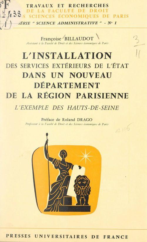 L'installation des services extérieurs de l'État dans un nouveau département de la région parisienne