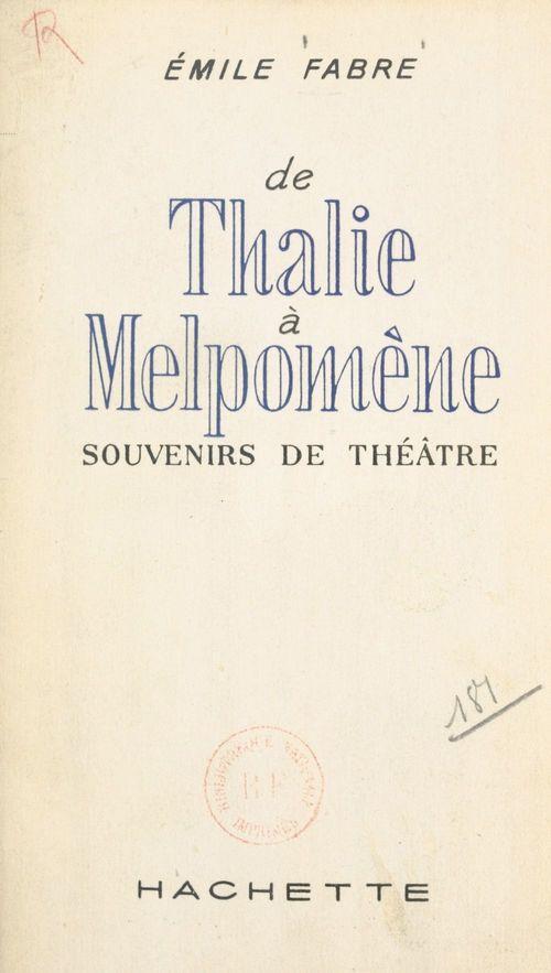 De Thalie à Melpomène