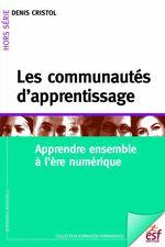 Vente Livre Numérique : Les communautés d'apprentissage  - Denis Cristol