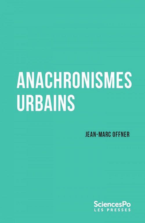 Agora débats / jeunesse ; anachronismes urbains