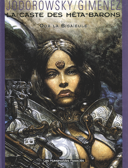 La Caste Des Meta-Barons T.4 ; Oda La Bisaieule