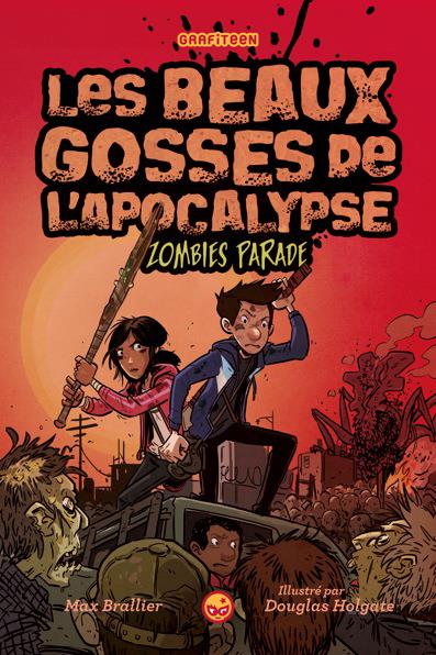 Les beaux gosses de l'apocalypse T.2 ; zombies parade