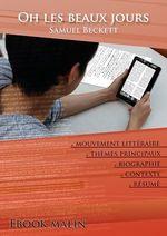 Vente EBooks : Fiche de lecture Oh les beaux jours - Résumé détaillé et analyse littéraire de référence  - Samuel BECKETT