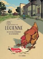 Vente Livre Numérique : Lucienne ou les millionnaires de la rondière - Tome 1  - Aurélien Ducoudray