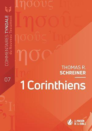 1 Corinthiens ; commentaires Tyndale du Nouveau Testament t.7