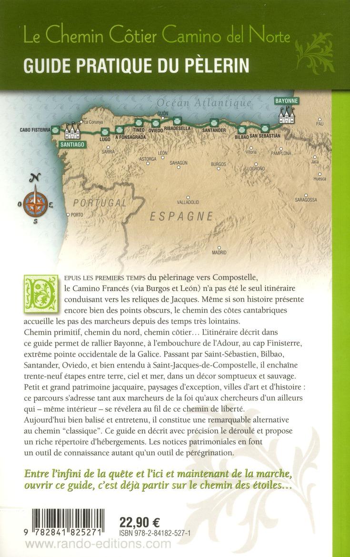 le chemin côtier ; camino del norte vers Saint Jacques de Compostelle ; de Bayonne au Cap Finisterre