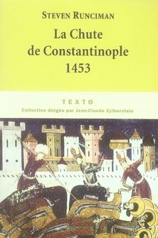 La chute de Constantinople ; 1453
