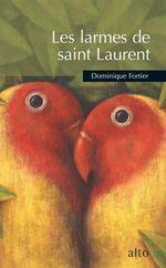 Vente Livre Numérique : Les larmes de saint Laurent  - Dominique Fortier