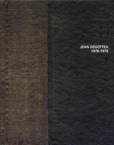 Jean Degottex 1976-1978