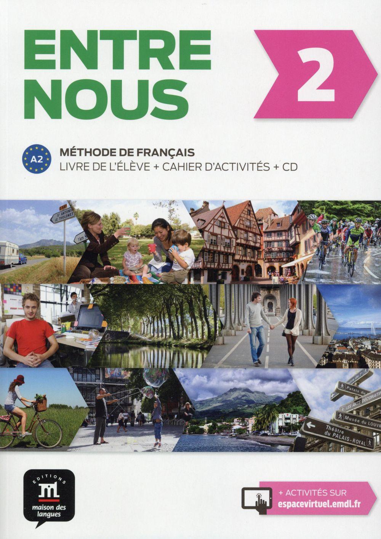 Entre Nous 2 ; Francais ; Livre De L'Eleve